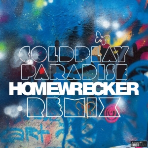 Coldplay Homewrecker Remix Artwork