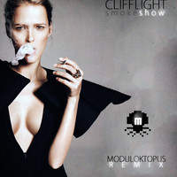 CliffLight - SmokeShow (Moduloktopus Remix)