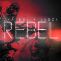 Cratesz & G-Buck - Rebel