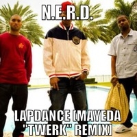 N.E.R.D. - Lapdance (Mayeda Remix)