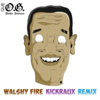 Que - OG Bobby Johnson (Waslhy Fire & KickRaux Remix)