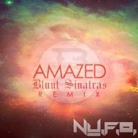 NU.F.O - Amazed (Blunt Sinatras Remix)