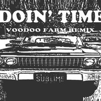 Sublime - Doin' Time (Voodoo Farm Remix)