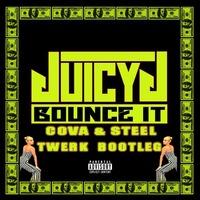 Juicy J - Bounce It (Cova & Steel Remix)