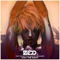 Zedd Ft. Haley Williams - Stay The Night (Stevie G Remix)