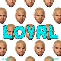 Chris Brown - Loyal (Mike Gip Remix)