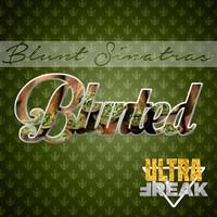 Blunt Sinatras - Blunted