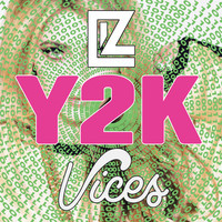Liz - Y2K (Vices Remix)