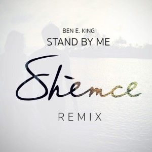Ben E. King - Stand By Me (Shemce Remix)