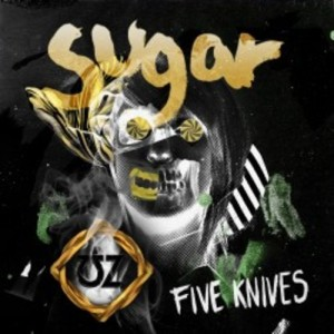 Five Knives - Sugar (UZ Remix)