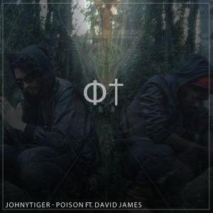 JohnyTiger Ft. David James - Poison