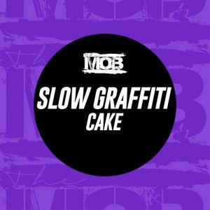 Slow Graffiti - Cake