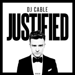 DJ Cable - Justified