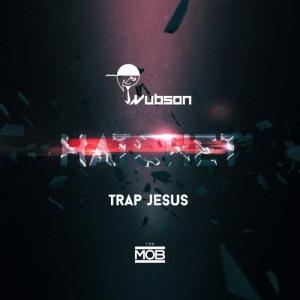 Wubson - Trap Jesus