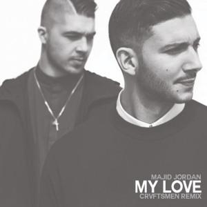 Majid Jordan - My Love (Crvftsmen Remix)