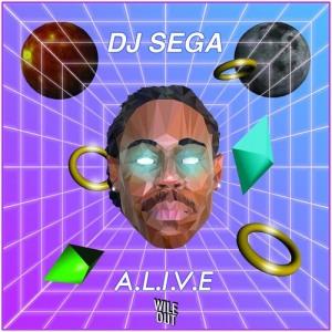 DJ Sega - A.L.I.V.E