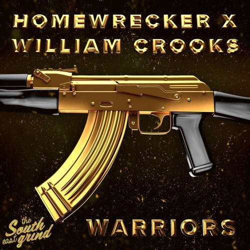 Homewrecker X William Crooks - Warriors