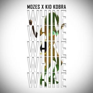 Mozes X Kid Kobra - Whine