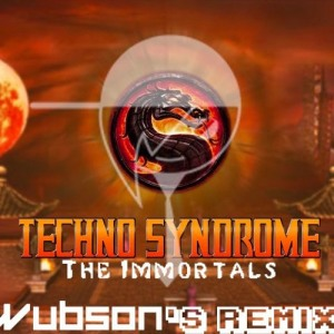 The Immortals - Techno Syndrome (Wubson Remix)