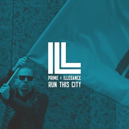 Prime & Illegance - Run This City (Slow Graffiti Remix)