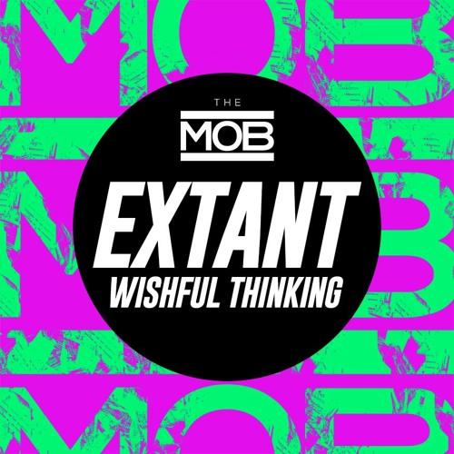 Extant - Wishful Thinking