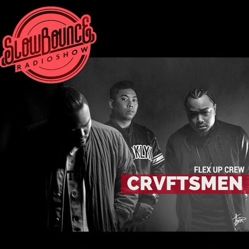 Slow Bounce Radio - CRVFTSMEN Guest Mix