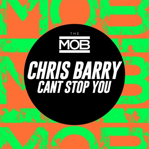 Chris Barry - Can't Stop You