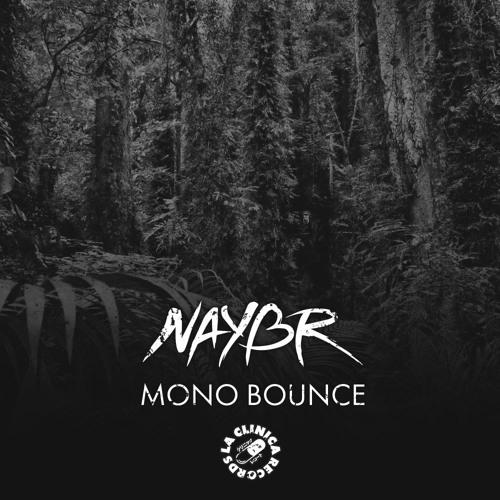 Naybr - Mono Bounce