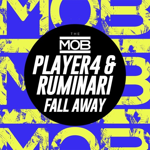 Player 4 & Ruminari - Fall Away