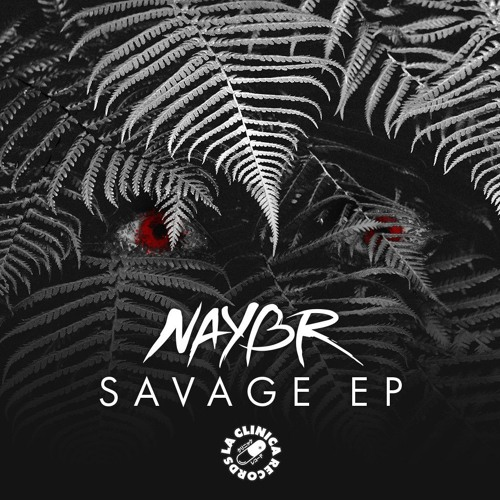 Naybr - Savage EP