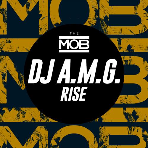 DJ A.M.G - Rise