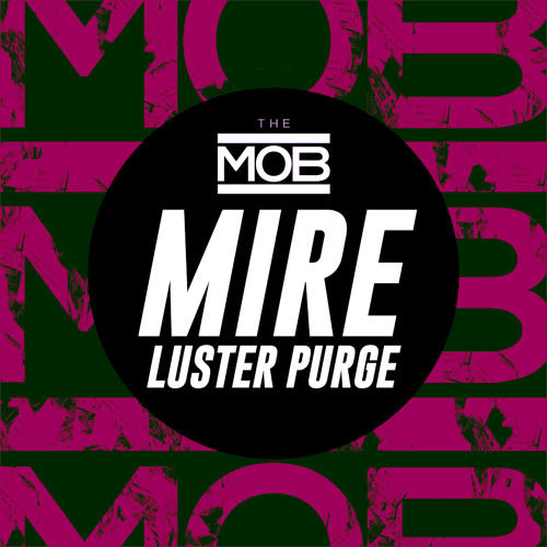 Mire - Luster Purge